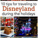 10 tips for traveling to Disneyland during the holidays!  SixSistersStuff.com
