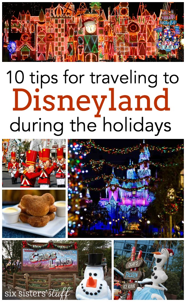 10 Tips for Traveling to Disneyland During the Holidays