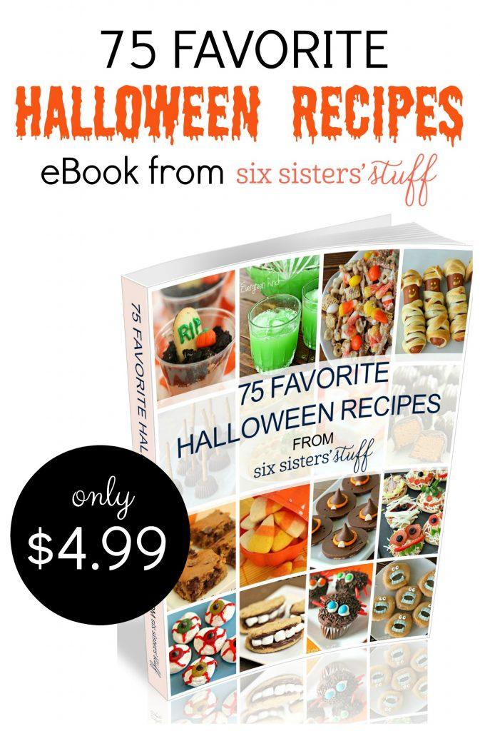 75 Favorite Halloween Recipes eBook from SixSistersStuff.com