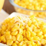 parmesan ranch corn from six sisters' stuff