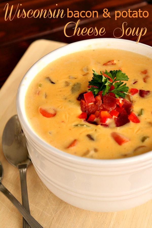 Wisconsin Bacon and Potato Cheese Soup Recipe