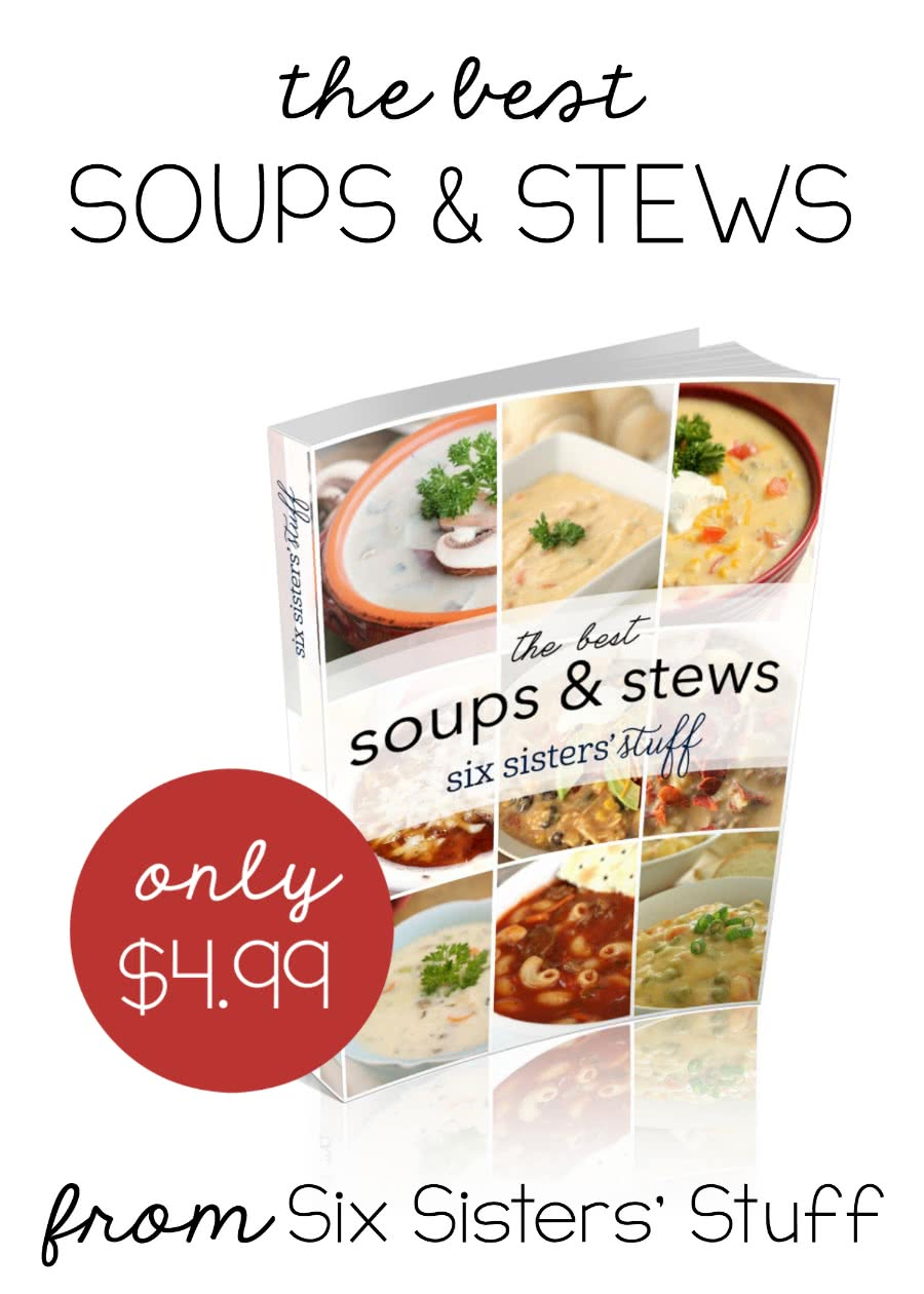 The Best Soups & Stews eBook from SixSistersStuff.com