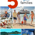 The Top 5 Cruise Lines and Destinations for Families!  SixSistersStuff.com