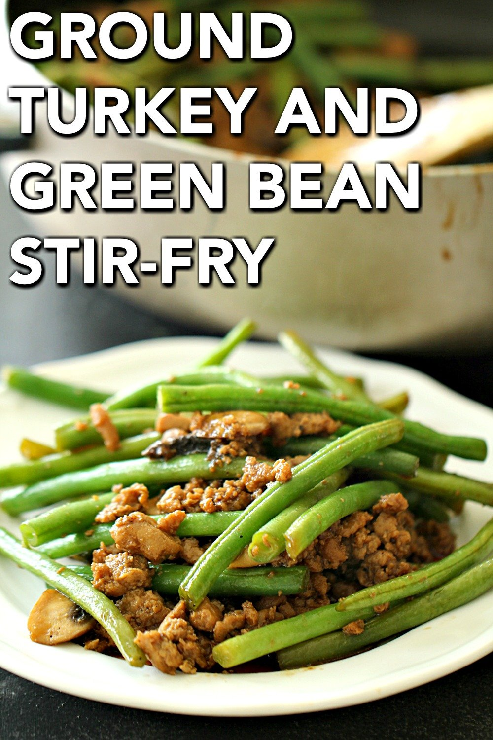 Chinese Ground Turkey and Green Bean Stir-Fry served on a white plate