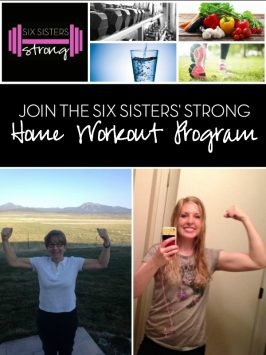 Six Sisters' Strong – A Home Workout Program and Menu Plan