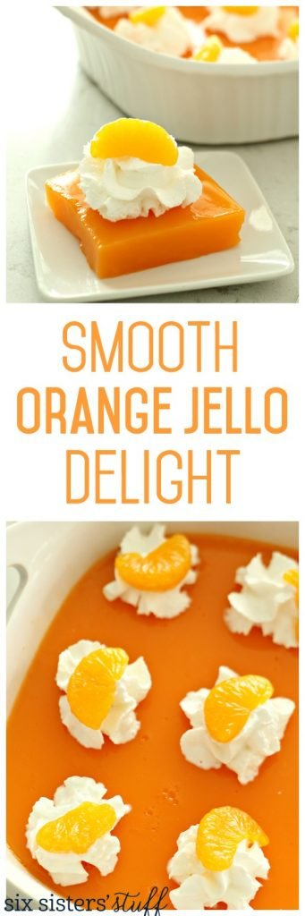Smooth Orange Jello Delight from SixSistersStuff
