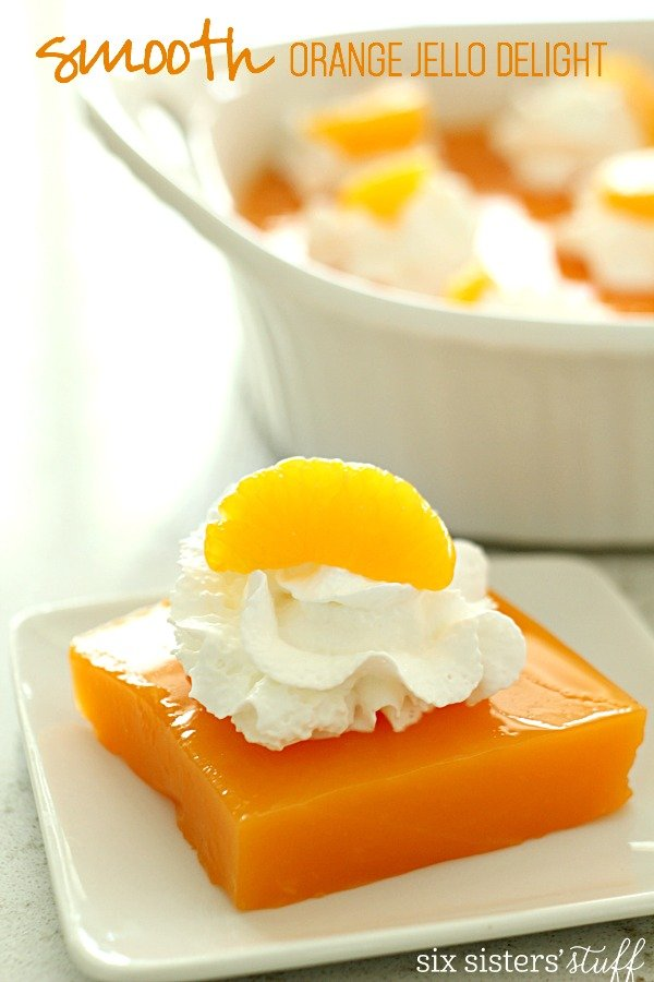 Smooth Orange Jello Delight on SixSistersStuff