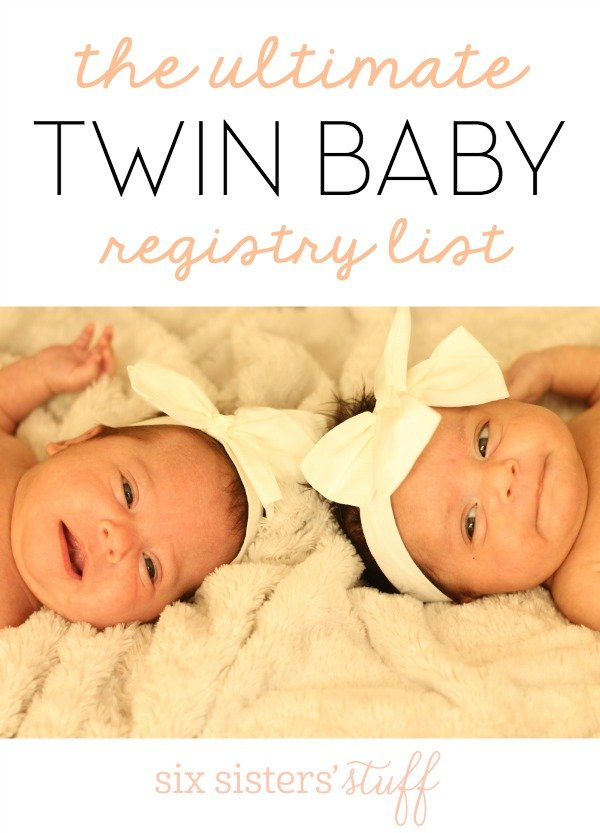 d6e825afe The Ultimate Twin Baby Registry List | Six Sisters' Stuff