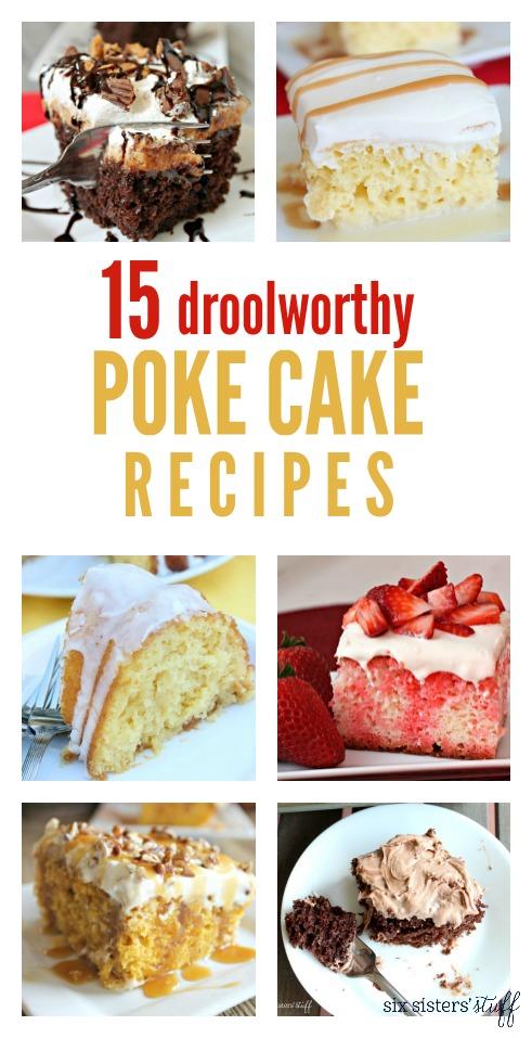 15 Droolworthy Poke Cake Recipes