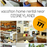 Anaheim Vacation Rental on SixSistersStuff.com.  The best place to stay near Disneyland with a BIG family!