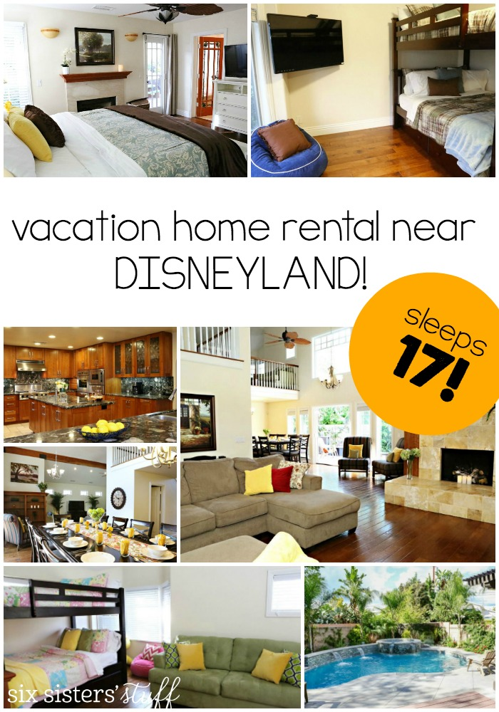 Disneyland Vacation with Anaheim Vacation House | Six Sisters\' Stuff