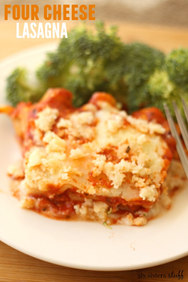 Four Cheese Lasagna Six Sisters Stuff