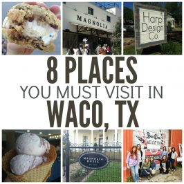 8 Places You Must Visit in Waco, TX
