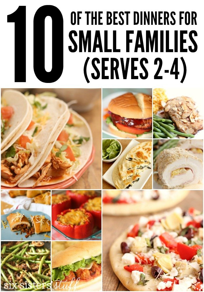 10 of the best dinners for small families! Each recipe serves 2-4 people! SixSistersStuff.com