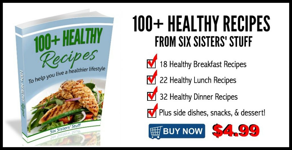 100 healthy recipes six sisters