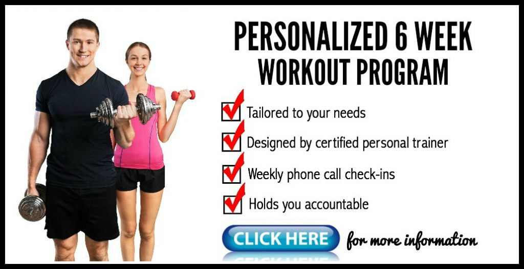 Personalized 6 Week Workout Program