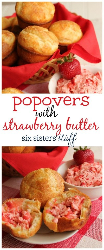 Popovers with Strawberry Butter | Six Sisters' Stuff