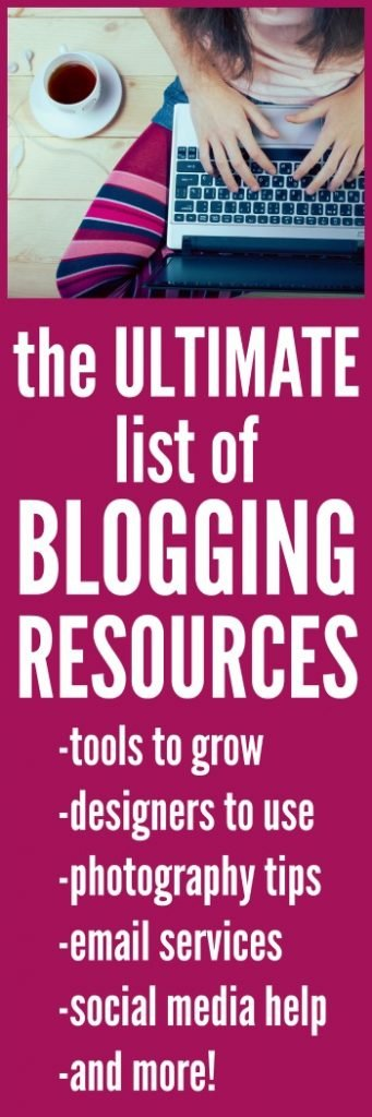 The Ultimate List of Blogging Resources from SixSistersStuff