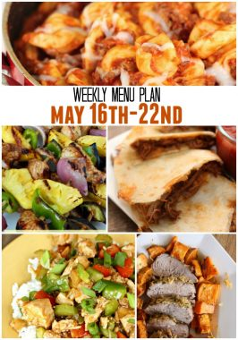 Weekly Menu Plan May 16th-22nd