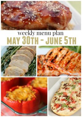 Weekly Menu Plan May 30th- June 5th