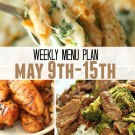 weekly menu plan may 9 15 square