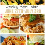 Weekly Menu Plan June 27th July3rd
