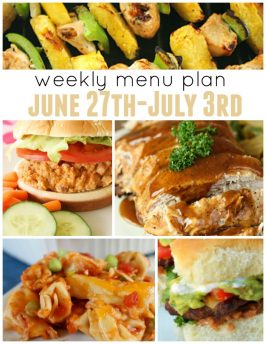 Weekly Menu Plan June 27th-July 3rd