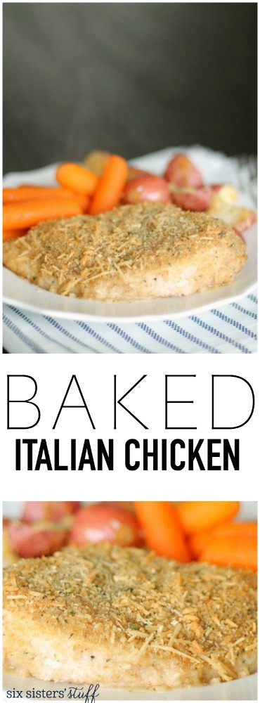 Baked Italian Chicken from SixSistersStuff.com