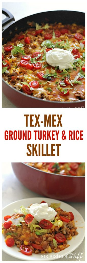 Tex-Mex Ground Turkey and Rice Skillet from SixSistersStuff