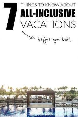 7 Things to Know Before Your Book Your All-Inclusive Vacation