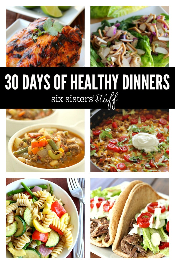 30 DAYS OF HEALTHY DINNERS ON SIXSISTERSSTUFF