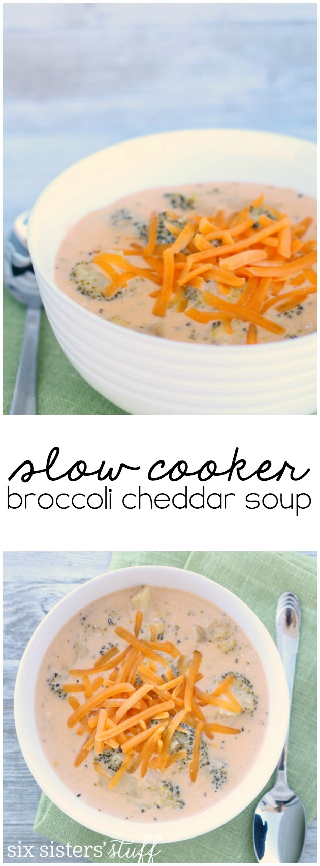 Slow Cooker Broccoli Cheddar Soup from SixSistersStuff.com. So easy to make and so delicious!