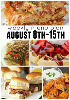 Weekly Menu Plan August 8th-15th