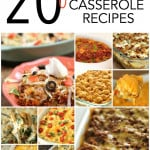 20 of the BEST Casserole Recipes EVER!  SixSistersStuff.com