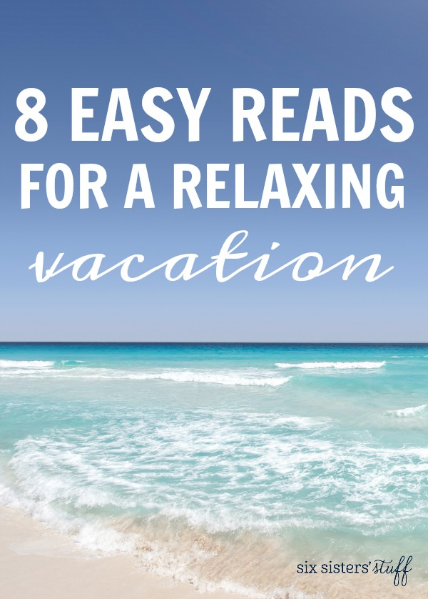 8 Easy Reads for a Relaxing Vacation