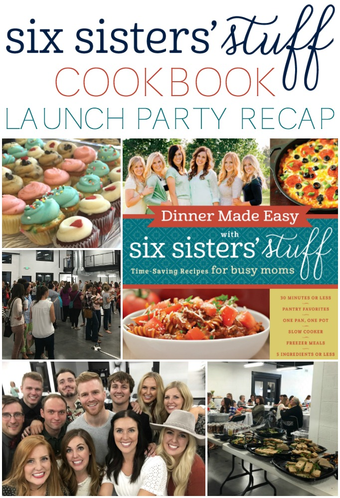 Six Sisters' Stuff Cookbook Launch Party Recap