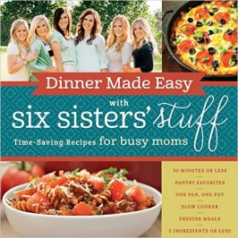 Dinner Made Easy Cook Book from Six Sisters' Stuff