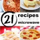 21 Recipes to Make in a Microwave