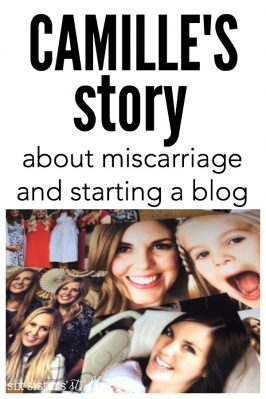 Everyone Has A Story (Camille's miscarriage and starting the blog)