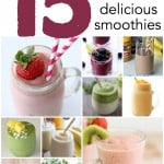 15 Healthy and Delicious Smoothies from SixSistersStuff.com