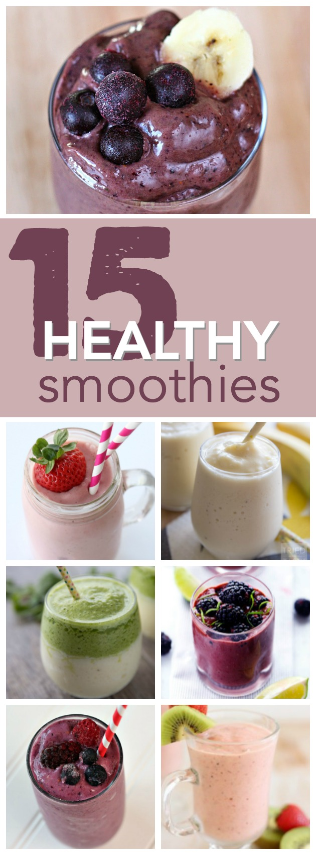 15 healthy and delicious smoothie recipes