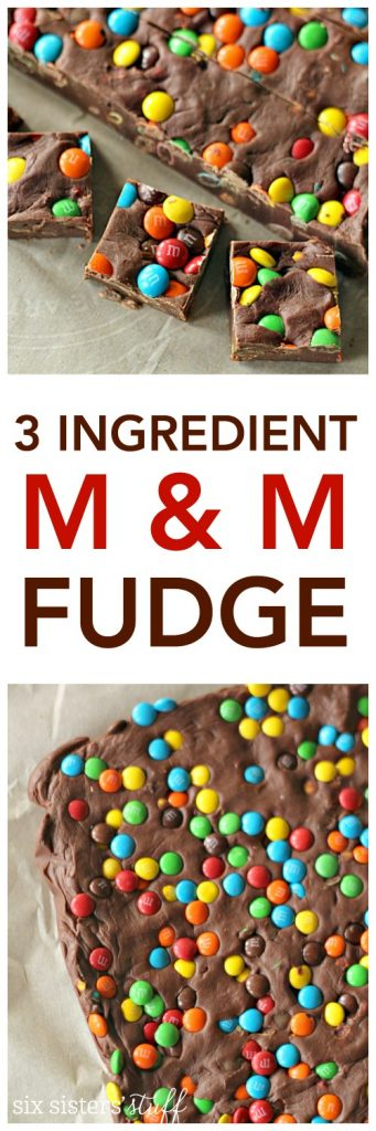 3 Ingredient M and M Fudge on SixSistersStuff