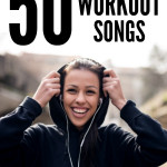 50 of the Best Workout Songs on SixSistersStuff