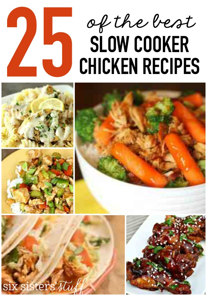 25 of the BEST Slow Cooker Chicken Recipes