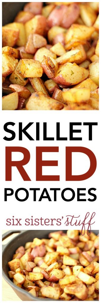 Skillet Red Potatoes from SixSistersStuff