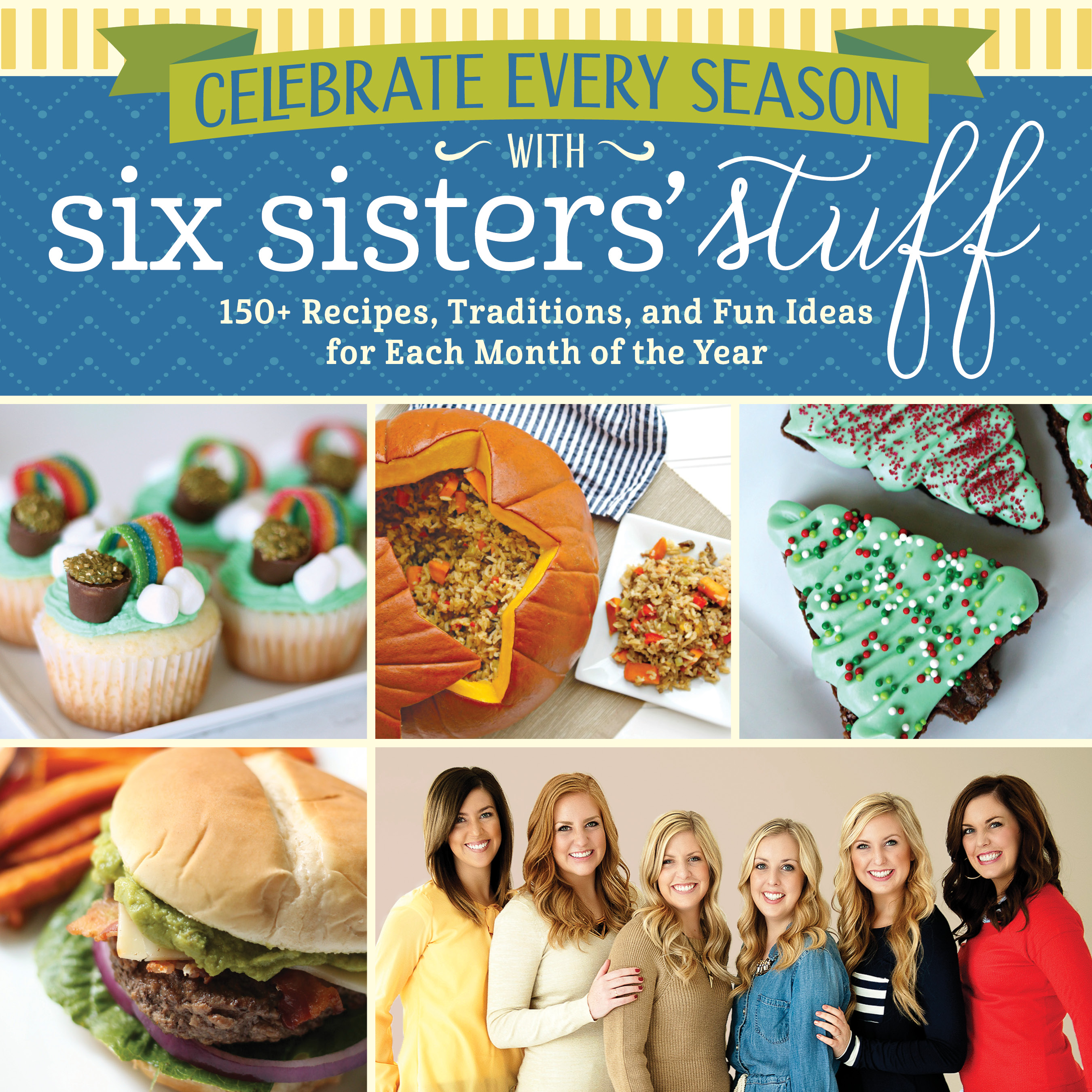 Celebrate every season cookbook with six sisters stuff