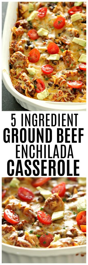 Ground beef enchilada casserole made with 5 ingredients