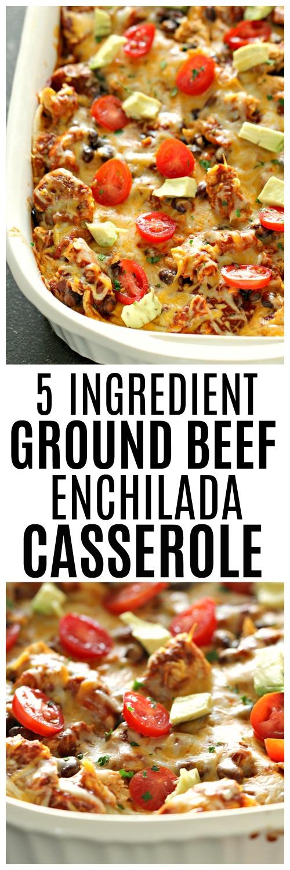 Ground beef enchilada casserole made with 5 ingredients
