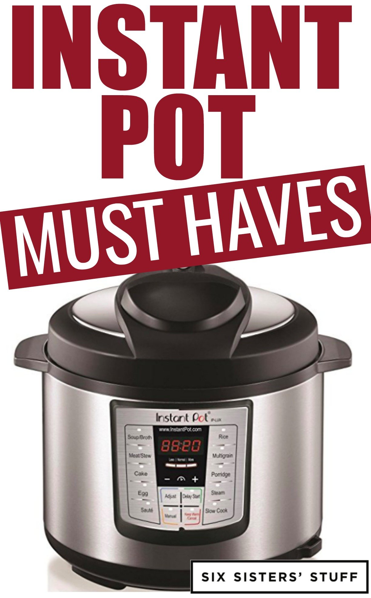 6 Instant Pot Must Haves