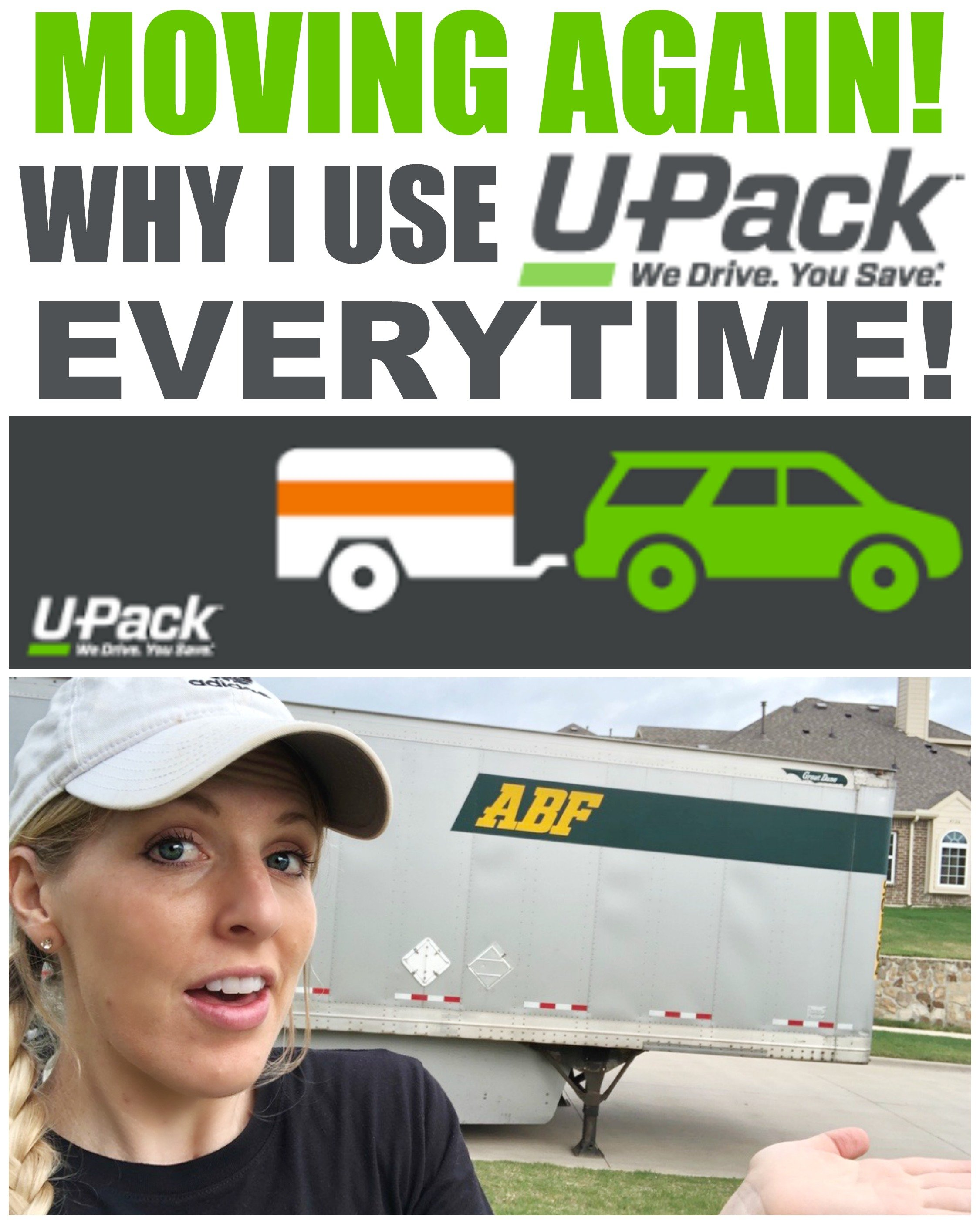 MOVING AGAIN! Why I Use U-Pack Every Time We Move